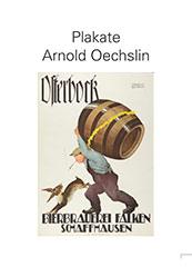 Plakate von Arnold Oechslin