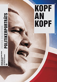 """Poster Collection"" 19 Kopf an Kopf - Politikerporträts"