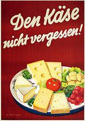 Wüthrich Fritz - Den Käse nicht vergessen!