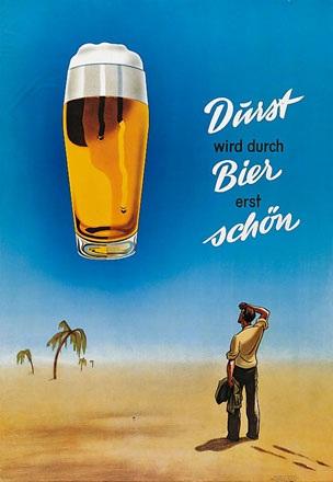 Anonym - Durst wird durch Bier ...