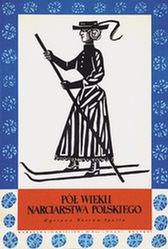 Stachurski Marian - Poe Wiekli</br>Narciarstwa Polskiego