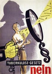Laubi Hugo - Tuberkulose-Gesetz Nein